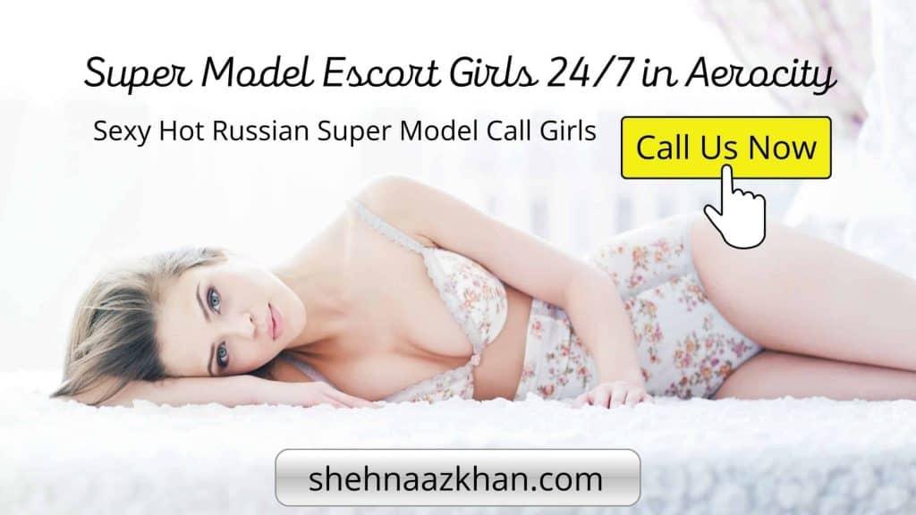Super Model Escort Girl in Aerocity