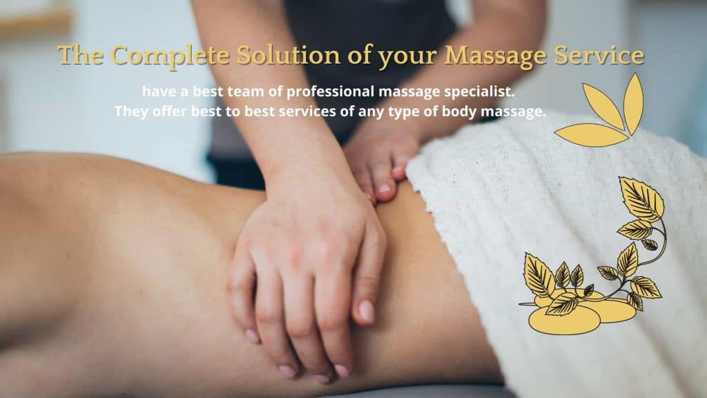 The Complete Solution of your Massage Service in Dubai
